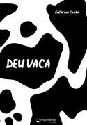 """Impressos: """"DEU VACA""""  e """"PIPOCAS NO ASFALTO"""" impressos"""