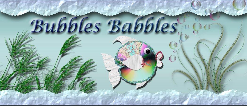 Bubbles Babbles