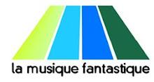 La musique Fantastic