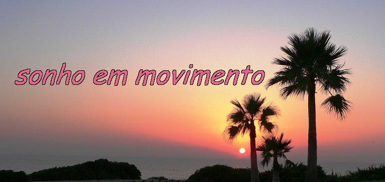 Sonho em movimento