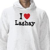 I ♥ Lashay Hoodies !!