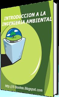 Introducción a la Ingenieria Ambiental