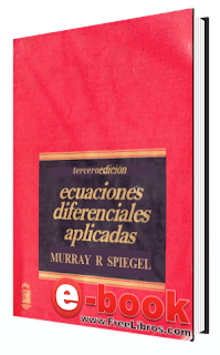 Ecuaciones Diferenciales Aplicadas, 3ra Edicin   Murray R. Spiegel FreeLibros