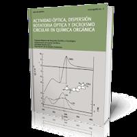 actividad optica dispersion rotatoria optica y dicroismo circulan en quimica organica Actividad Óptica, Dispersión Rotatoria Óptica y Dicroismo Circulan en Química Orgánica.