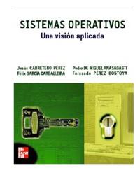 Sistemas Operativos: Una Visión Aplicada por Jesús Carretero Pérez
