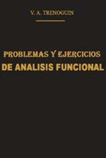 Problemas y Ejercicios de Análisis Funcional