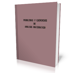 Problemas y Ejercicios de Analisis Matematico - Boris Demidovich