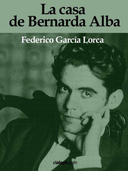 La casa de Bernarda Alba \u2013 Federico García Lorca