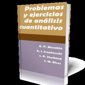 Problemas+y+Ejercicios+de+An%C3%A1lisis+Cuantitativo Problemas y Ejercicios de Análisis Cuantitativo
