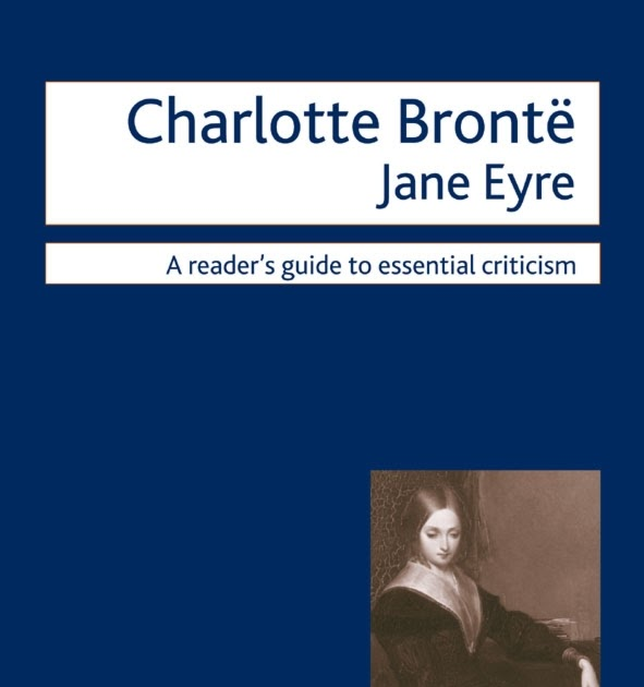 a chapter analysis of charlotte brontes jane eyre Charlotte brontë's most beloved novel describes the passionate love between  the  this passage as it relates to jane's character and her life story (1:138–39.