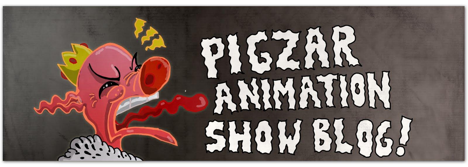 Pig-Zar! Animation Show!