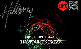Hillsong Faith Hope Love Instrumentals 2009