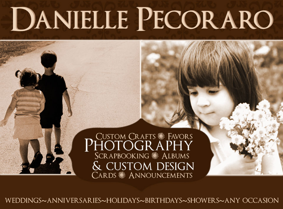 Danielle Pecoraro Photography & Custom Design