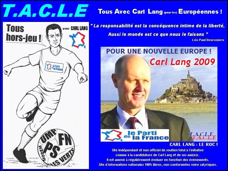 """TOUS AVEC CARL LANG (pour les) EUROPÉENNES ! (""""T.A.C.L.E"""") - TOUS HORS-JEU, TACLONS LES !"""