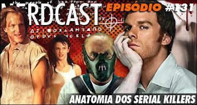 jovem nerd, podcast, nerdcast, anatomia dos serial killers