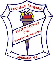 ESC. PRIM. FELIX G. LOZANO T.M.
