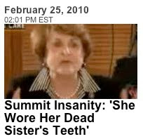 Summit Insanity: 'She Wore Her Dead Sister's Teeth'