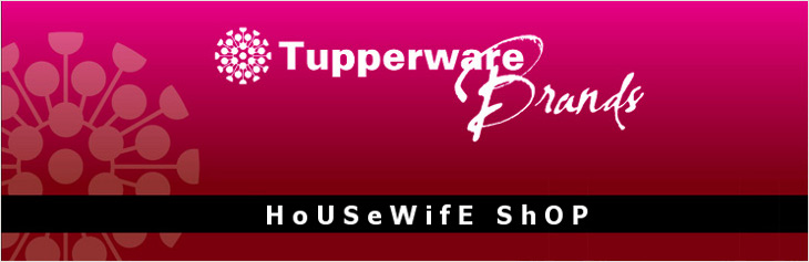 HoUsEWifeShop... Selling TUPPERWARE BRANDS product and SHAKLEE... Special Price for Special Stuff..
