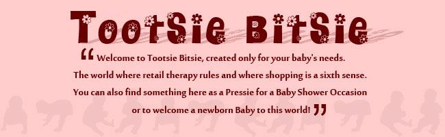*Tootsie Bitsie*