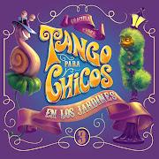 Tango para Chicos en los Jardines