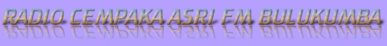 RADIO CEMPAKA ASRI FM BULUKUMBA