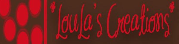 LouLa's Creations