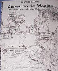 LIBRO: GERENCIA DE MEDIOS. Autor: Eduardo Galindo Peña