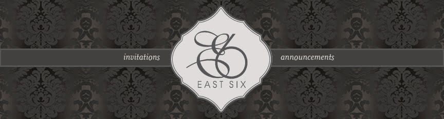 EAST SIX - designer invitations and announcements