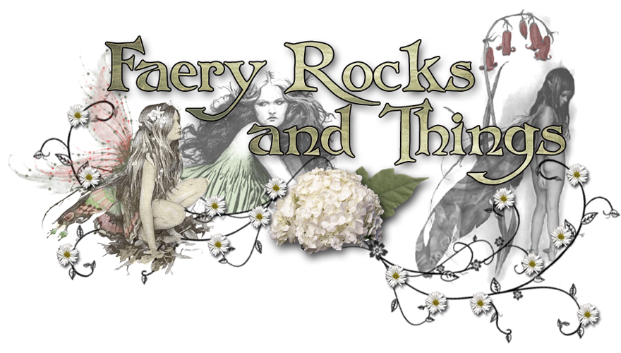 FAIRY ROCKS and THINGS