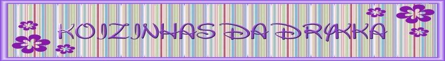 ♥♥Koizinhas da Drykka♥♥