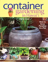 """CONTAINER GARDENING IN HAWAI&#39;I"" by Janice Crowl"