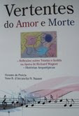 """VERTENTES DO AMOR E MORTE"""