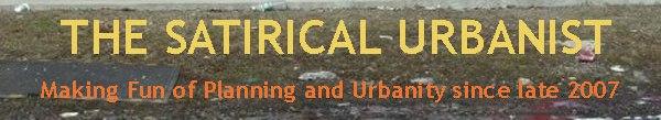 The Satirical Urbanist