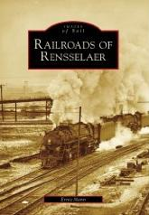 "Ernie Mann's ""Railroads of Rensselaer"""