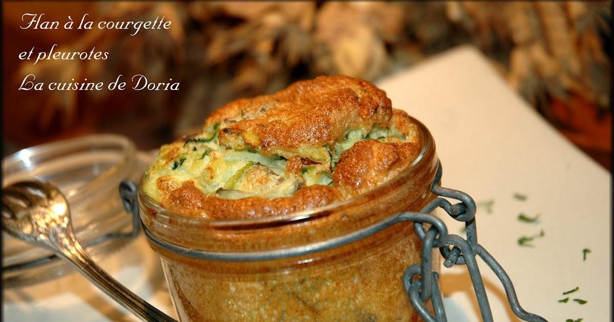 La cuisine de doria flan la courgette et pleurotes - Cuisiner des pleurotes ...
