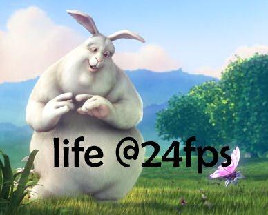 Life @ 24fps