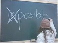 Hay tantos imposibles posibles...