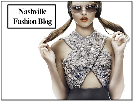 Nashville Fashion Blog