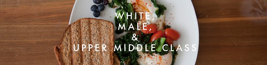 White, Male, and Upper Middle Class
