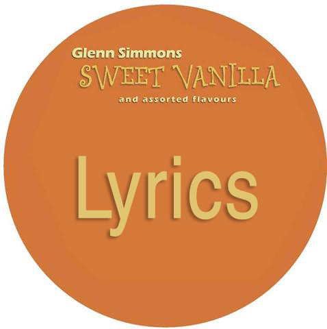 Sweet Vanilla Lyrics