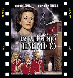 Hasta el viento tiene miedo(1967) Dir. (Carlos Taboada)