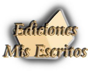 EDICIONES MIS ESCRITOS