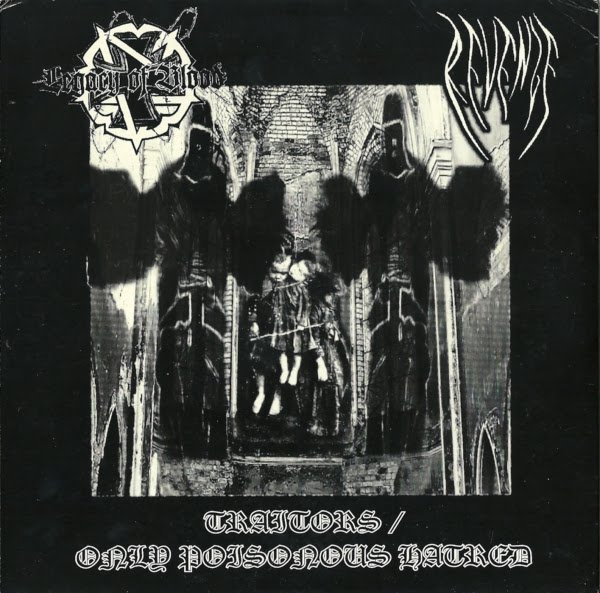 Legacy Of Blood & Revenge - Traitors/Only Poisonous Hatred [split] (2007)