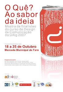 """Organização da mostra de finalistas do curso de Design da UAlg """"O quê?Ao sabor da ideia"""""""