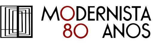 Modernista 80 anos