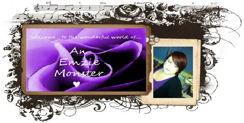 A Wonderful World Of An Emzie Monster!!!!!!!!!!