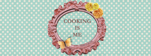 Cooking is Me