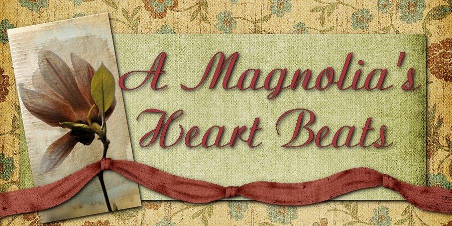 A Magnolia's Heart Beats
