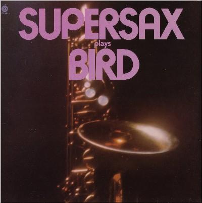 [Supersax+Plays+Bird+cover.jpg]