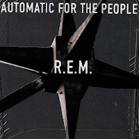 Album: Automatic for the People- REM